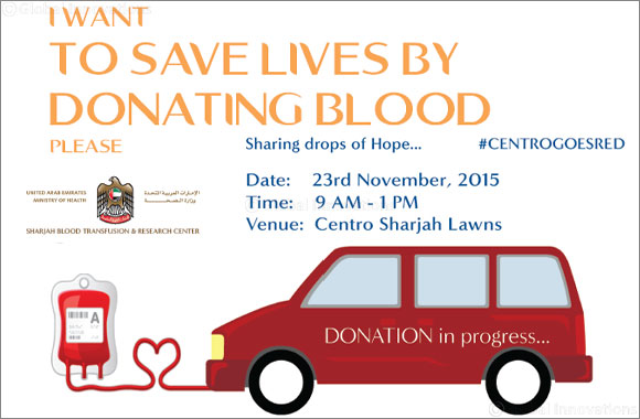 Centro Sharjah goes red - Blood Donation campнннн