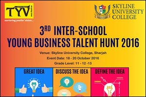 Skyline University College (SUC) to Host the 3rd Inter-School Young Business Talent Hunt 2016