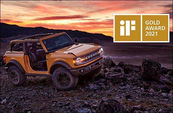 All-New Ford Bronco Earns Prestigious iF Design Gold Award 2021; Jury Says Pragmatic, Emotional Design 'Redefines The Lifestyle SUV''